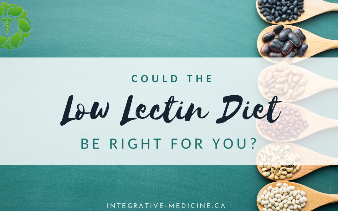 Could the Low Lectin Diet Be Right For You?