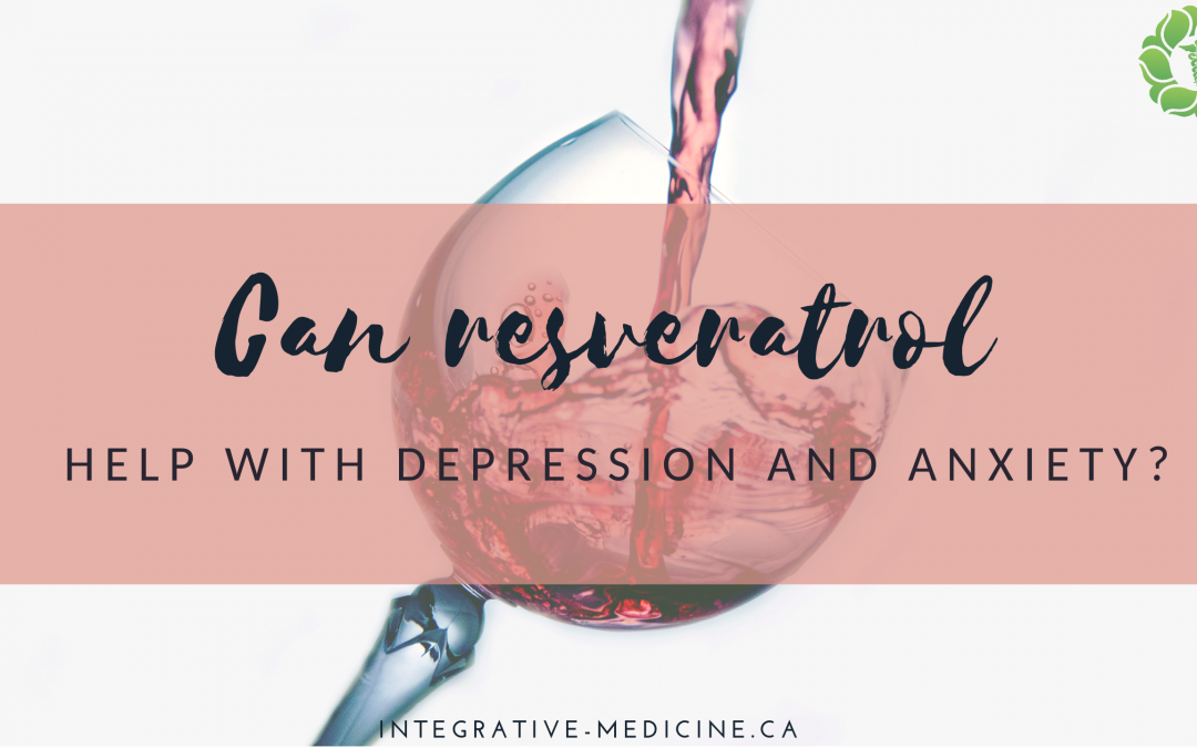 Can Resveratrol Help With Depression & Anxiety?