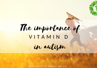 The Importance of Vitamin D in Autism