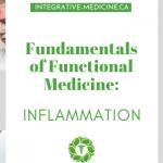 Functional Medicine Inflammation Dr. John Gannage